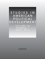 Studies in American Political Development Volume 25 - Issue 1 -