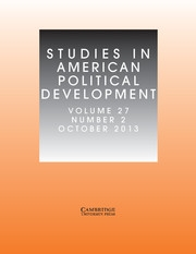 Studies in American Political Development Volume 27 - Issue 2 -