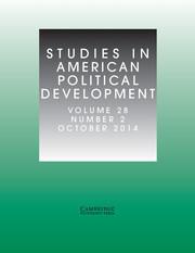 Studies in American Political Development Volume 28 - Issue 2 -