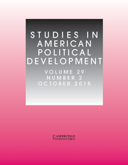 Studies in American Political Development Volume 29 - Issue 2 -