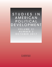 Studies in American Political Development Volume 31 - Issue 2 -