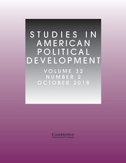 Studies in American Political Development Volume 32 - Issue 2 -