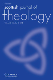 Scottish Journal of Theology Volume 72 - Issue 4 -