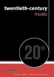 Twentieth-Century Music Volume 1 - Issue 1 -