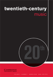 Twentieth-Century Music Volume 5 - Issue 1 -