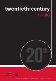 Twentieth-Century Music Volume 8 - Issue 1 -