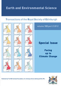 Earth and Environmental Science Transactions of The Royal Society of Edinburgh Volume 103 - Issue 2 -  Facing up to Climate Change