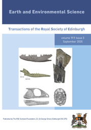 Earth and Environmental Science Transactions of The Royal Society of Edinburgh Volume 111 - Issue 3 -