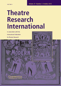 Theatre Research International Volume 37 - Issue 3 -