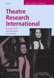 Theatre Research International Volume 40 - Issue 3 -