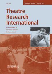 Theatre Research International Volume 42 - Issue 3 -