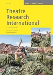 Theatre Research International Volume 45 - Issue 2 -