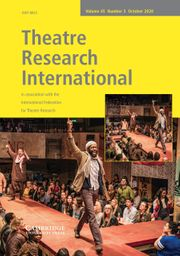 Theatre Research International Volume 45 - Issue 3 -