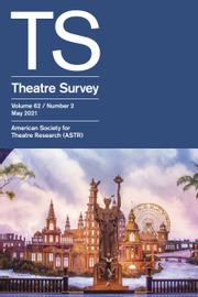 Theatre Survey Volume 62 - Issue 2 -