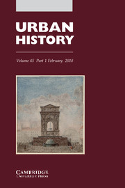 Urban History Volume 45 - Issue 1 -