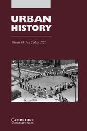 Urban History Volume 48 - Issue 2 -