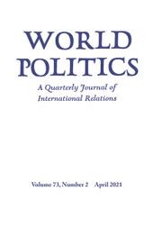 World Politics Volume 73 - Issue 2 -