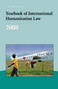 Yearbook of International Humanitarian Law Volume 11 - Issue  -