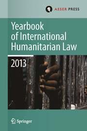 Yearbook of International Humanitarian Law Volume 16 - Issue  -